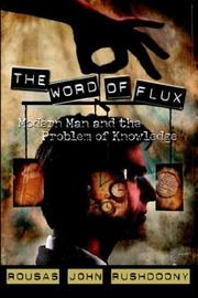 The Word of  Flux by Rousas John Rushdoony