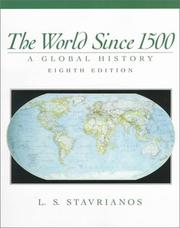 The world since 1500 by Stavrianos, Leften Stavros.