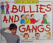 Cover of: Bullies and gangs