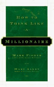 Cover of: How to think like a millionaire: xiang bai wan fu weng yi yang si kao