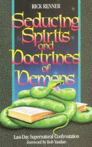 Cover of: Seducing Spirits and Doctrines of Demons | Rick Renner