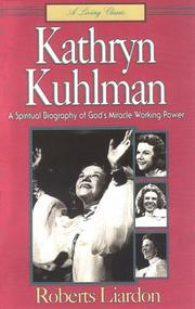 Cover of: Kathryn Kulman | Roberts Liardon