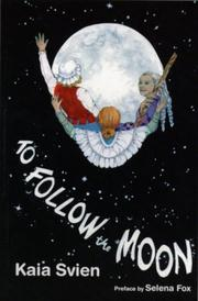 Cover of: To follow the moon