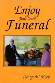 Cover of: Enjoy your own funeral
