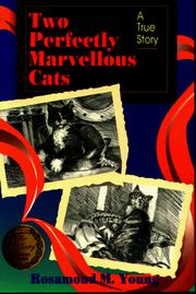 Cover of: Two Perfectly Marvellous Cats  | Rosamond McPherson Young