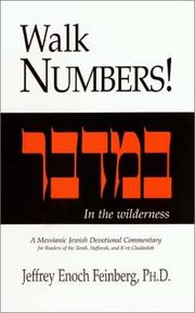 Cover of: Walk Numbers! A Messianic Jewish Devotional Commentary | Jeffrey Enoch Feinberg
