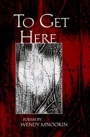 Cover of: To get here