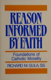 Reason informed by faith