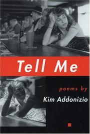 Cover of: Tell me: poems
