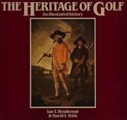 Cover of: Heritage of Golf an Illustrated History
