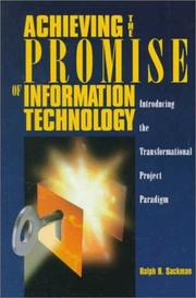 Cover of: Achieving the promise of information technology