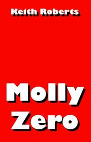 Cover of: Molly Zero (Wildside Fantasy) | Keith Roberts