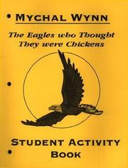 Cover of: The Eagles Who Thought They Were Chickens