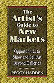 Cover of: The artist's guide to new markets