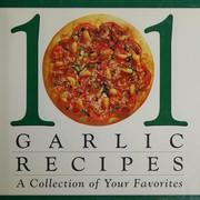 101 garlic recipes