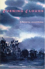 Cover of: Evening Clouds (Rock Spring Collection of Japanese Literature) | Junzo Shono