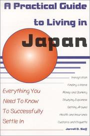 Cover of: A Practical Guide to Living in Japan | Jarrell D. Sieff
