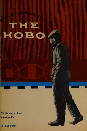 The hobo by Nels Anderson