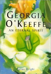 Georgia O'Keeffe: an eternal spirit