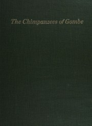 Cover of: The chimpanzees of Gombe | Jane Goodall