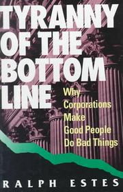 Cover of: Tyranny of the bottom line