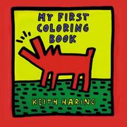 Cover of: My First Coloring Book | Haring, Keith.