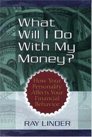 Cover of: What Will I Do With My Money?