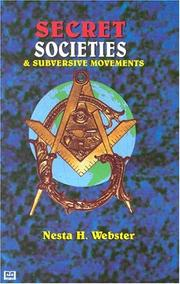 Secret Societies and Subversive Movements by Webster, Nesta H.
