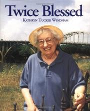 Twice blessed by Kathryn Tucker Windham