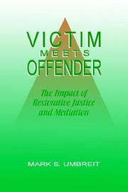 Cover of: Victim meets offender | Mark S. Umbreit