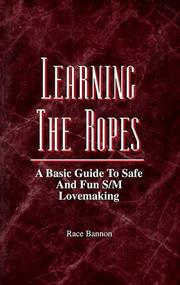 Cover of: Learning the ropes | Race Bannon
