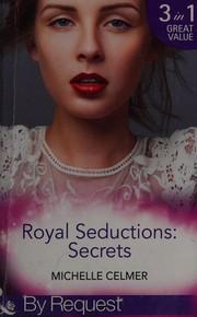 Royal seductions - secrets