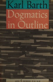 Cover of: Dogmatics in outline. by Karl Barth