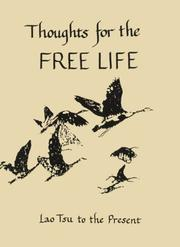 Cover of: Thoughts for the Free Life: Lao Tsu to the Present