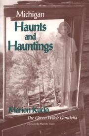 Cover of: Michigan Haunts and Hauntings | Marian Kuclo