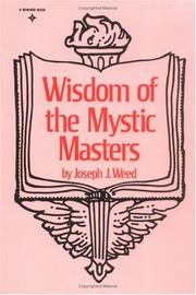 Cover of: Wisdom of the Mystic Masters by Joseph Weed