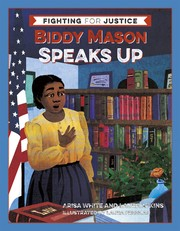 Biddy Mason Speaks Up (Fighting for Justice)