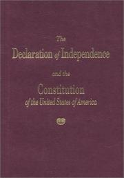 Cover of: The Declaration of Inddependence and the Constitution of the United States of America | Unknown