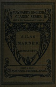 Silas Marner by George Eliot, Eliot, George Eliot, G. Eliot