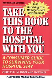 Take this book to the hospital with you by Charles B. Inlander