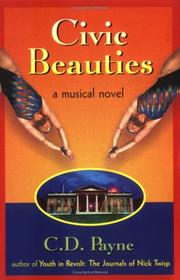 Cover of: Civic beauties: a novel with songs