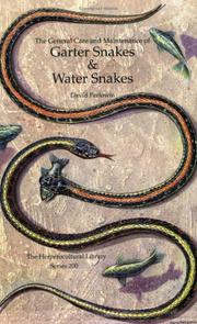 The general care and maintenance of garter snakes & water snakes by David Perlowin
