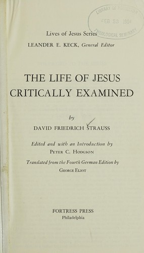The Life of Jesus by David Friedrich Strauss