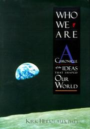 Cover of: Who we are: a chronicle of the ideas that shaped our world
