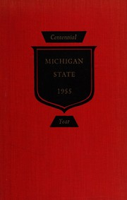 Cover of: Michigan State: the first hundred years, 1855-1955. by Madison Kuhn