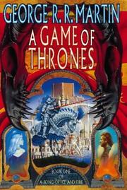Cover of: A Game of Thrones | George R.R. Martin
