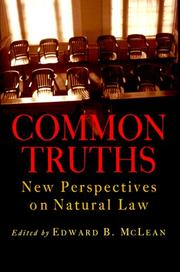 Cover of: Common Truths: New Perspectives on Natural Law (Goodrich Lecture Series)