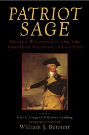 Cover of: Patriot Sage: George Washington and the American Political Tradition