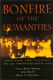 Cover of: Bonfire of the Humanities: Rescuing the Classics in an Impoverished Age