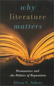 Cover of: Why literature matters | Glenn C. Arbery